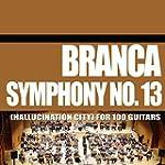 Symphony No. 13 (Hallucination City)...