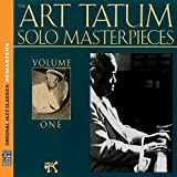 The Art Tatum Solo Masterpieces, Vol. 1