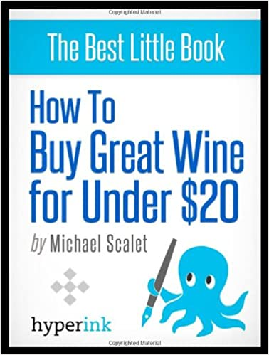 How to Buy Great Wine for Under $20