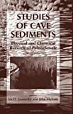 Studies of Cave Sediments : Physical and Chemical Records of Paleoclimate, , 1402053266
