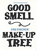 Good Smell Make-up Tree, Urs Fischer, 2940271321