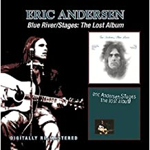 Blue River/Stages: The Lost Album/Eric Andersen