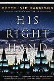 His Right Hand (A Linda Wallheim Mystery)