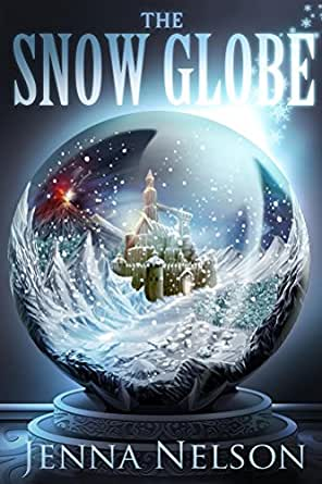 Snowglobe by Amy Wilson