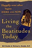 img - for Happily Ever After Begins Here and Now: Living the Beatitudes Today book / textbook / text book
