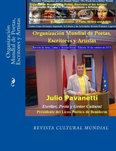 Organización Mundial de Poetas, Escritores y Artistas: Revista de Artes, Letras y Acción Social / Edición 30 de octubre de 2013 (Organización Mundial ... octubre de 2013) (Volume 1) (Spanish Edition) PDF