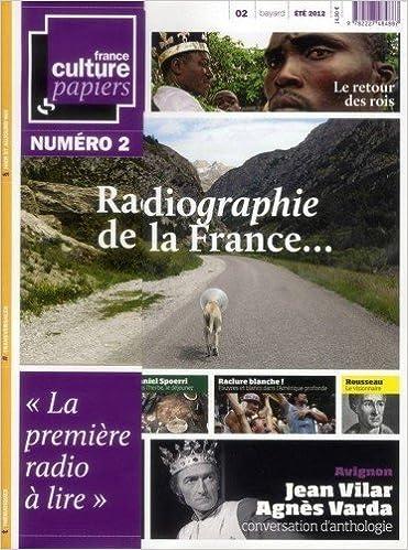 En ligne téléchargement gratuit France Culture Papiers, numéro 2 : Radiographie de la France pdf, epub ebook