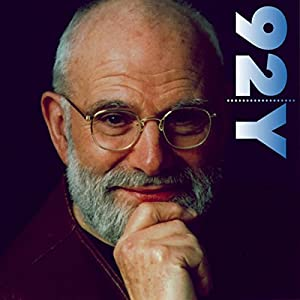 Dr. Oliver Sacks on Music and the Mind Rede