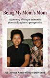 Book Cover for Being My Mom's Mom