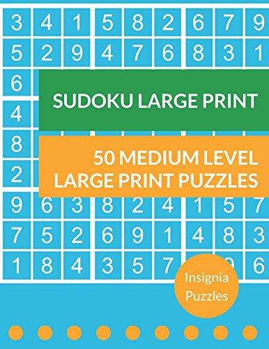 Sudoku Large Print 50 Medium Level Large Print Puzzles: One Puzzle Per Page