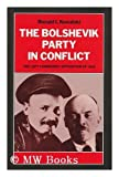 The Bolshevik Party in Conflict : The Left Communist Opposition of 1918, Kowalski, Ronald I., 0822911612