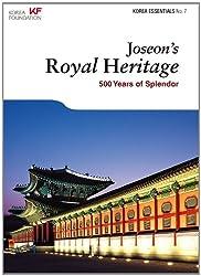 Korea Essentials - Joseon's Royal Heritage: 500 Years of Splendor