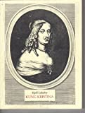 Front cover for the book Kung Kristina - drottningen som ville byta kön by Kjell Lekeby