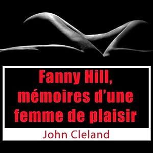 Fanny Hill, mémoires d'une femme de plaisir | Livre audio