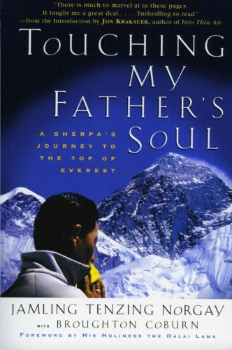 Touching My Father's Soul: A Sherpa's Journey to the Top of Everest (Guide Sherpa)