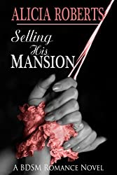 Selling His Mansion: Her Brand Spanking New Listing