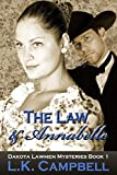 The Law & Annabelle (Dakota Lawmen Mysteries Book 1)