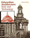 Edwardian Architecture, Richard A. Fellows, 0853316538