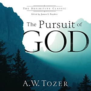 The Pursuit of God Hörbuch