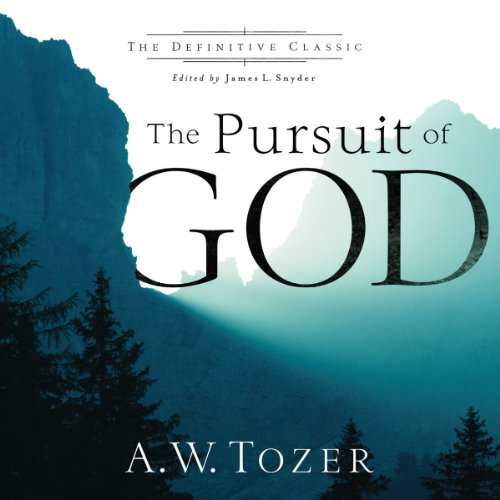 The Pursuit of God: The Definitive Classic Audiobook [Free Download by Trial] thumbnail