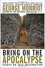 Bring on the Apocalypse: Collected Writing Paperback