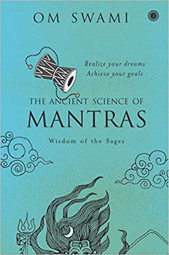 The Ancient Science of Mantras