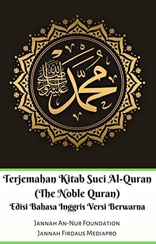 Terjemahan Kitab Suci Al Quran The Noble Quran Edisi
