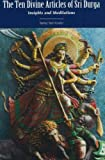 The Ten Divine Articles of Sri Durga, Babaji Bob Kindler, 1891893076