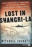 Lost in Shangri-La, Mitchell Zuckoff, 0062065041