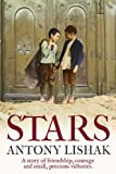 Stars: A Story of Friendship, Courage, and Small, Precious Victories