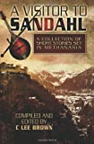 A Visitor to Sandahl, C. Lee Brown, 1453607293
