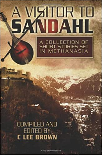 A Visitor to Sandahl: Tales of the Bard: Volume 1