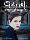 Gabriel, der Vampir (German Edition)