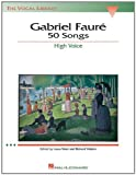 img - for Gabriel Faure: 50 Songs: High Voice (The Vocal Library) book / textbook / text book