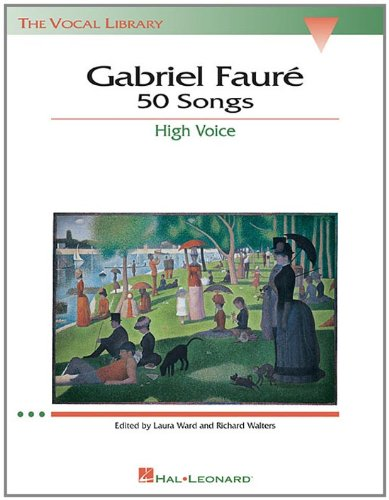 gabriel-faure-50-songs-high-voice-the-vocal-library