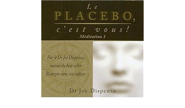 le placebo cest vous meditation 1 livre audio