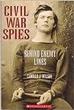 Civil War Spies Behind Enemy Lines