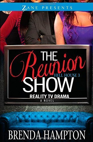 Reunion Show, The : Hell House 3 by Brenda Hampton (2014-10-16)