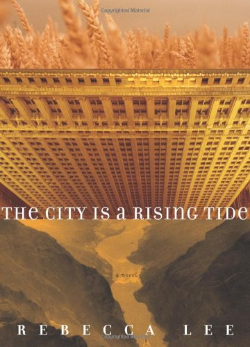 The City is a Rising Tide: A Novel (The City Is A Rising Tide)