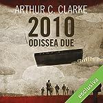 2010: Odissea due (Odissea nello spazio 2) | Arthur C. Clarke