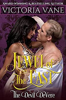 Jewel of the East (The Devil DeVere Book 6) by [Vane, Victoria]