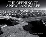 The Opening of a New Landscape : Columbia Glacier at Mid-Retreat, Pfeffer, W. Tad, 0875907296