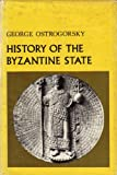 History of the Byzantine State, Ostrogorsky, George, 0813505992