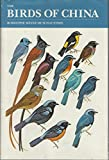 img - for The birds of China book / textbook / text book