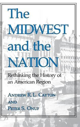 The Midwest and the Nation: Rethinking the History…