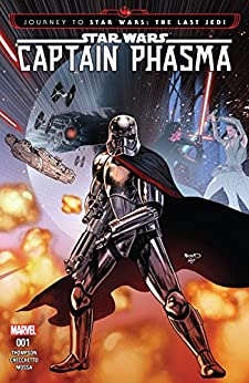 Journey to Star Wars: The Last Jedi - Captain Phasma (2017) #1 (of 4) by [Thompson, Kelly]