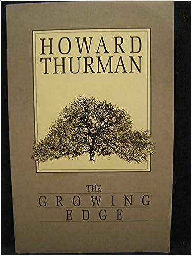 The Growing Edge [June 1974] (Author) Howard Thurman