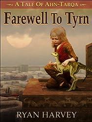 Farewell to Tyrn (Ahn-Tarqa)