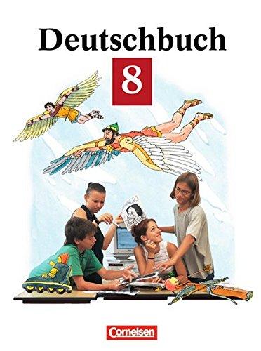 Deutschbuch Gymnasium - Allgemeine Ausgabe/Bisherige Fassung: Deutschbuch, neue Rechtschreibung, 8. Schuljahr: Sprach- und Lesebuch