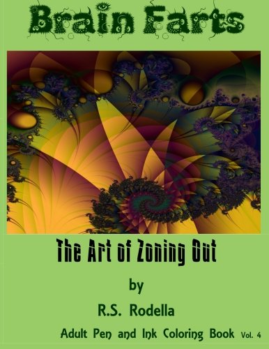 Brain Farts: The Art of Zoning Out (Pen and Ink) (Volume 4) ebook